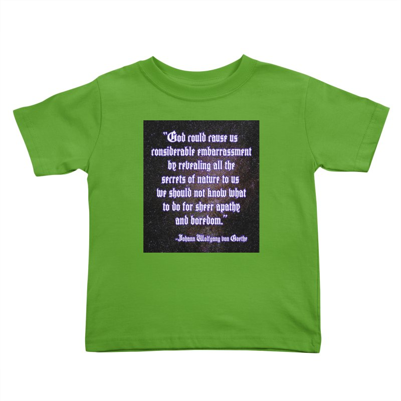 God and Science and Goethe Kids Toddler T-Shirt by Author Centric Designs By Longshot Productions