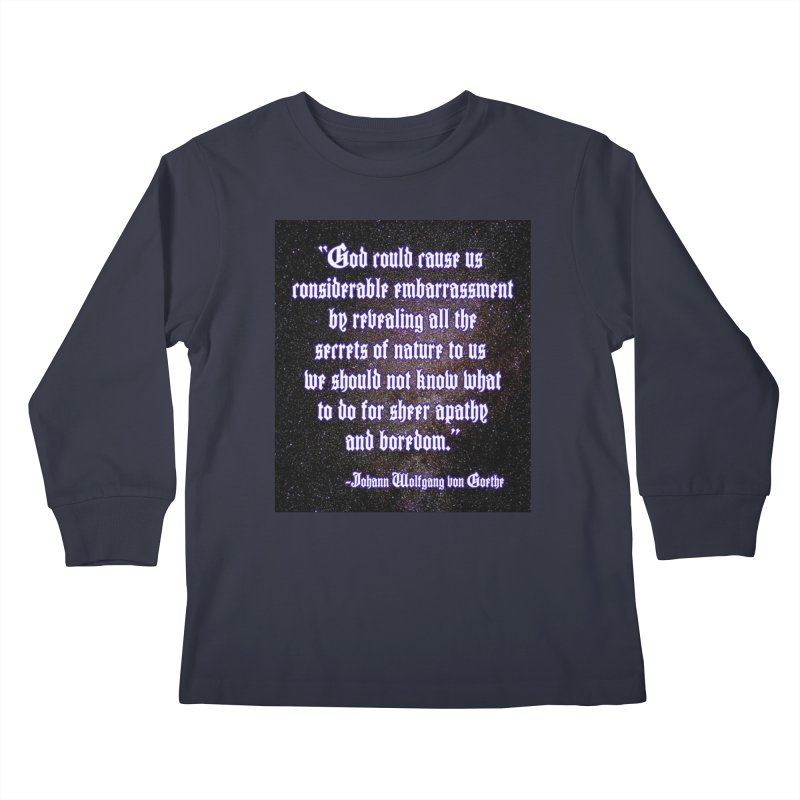 God and Science and Goethe Kids Longsleeve T-Shirt by Author Centric Designs By Longshot Productions