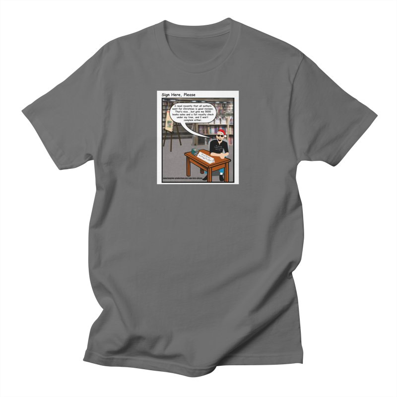 Sign Here Please Christmas One Shot Women's T-Shirt by Author Centric Designs By Longshot Productions