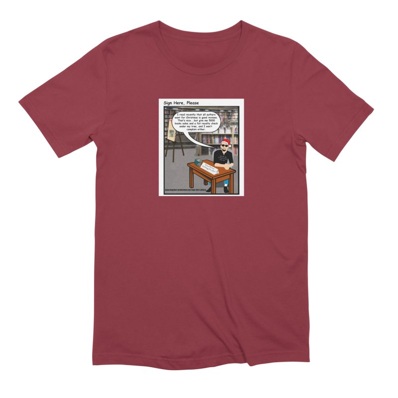 Sign Here Please Christmas One Shot Men's T-Shirt by Author Centric Designs By Longshot Productions