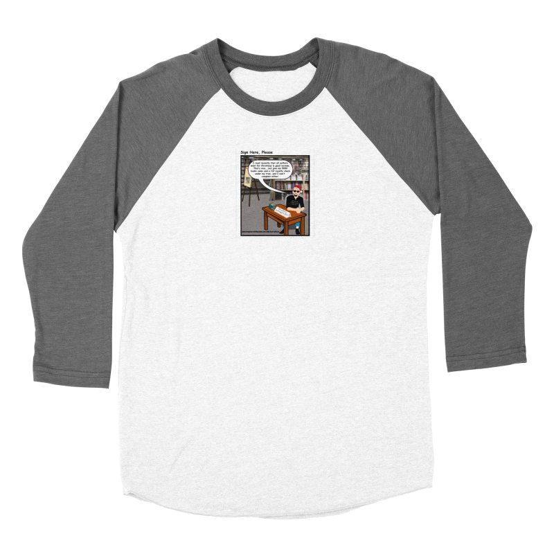Sign Here Please Christmas One Shot Women's Longsleeve T-Shirt by Author Centric Designs By Longshot Productions