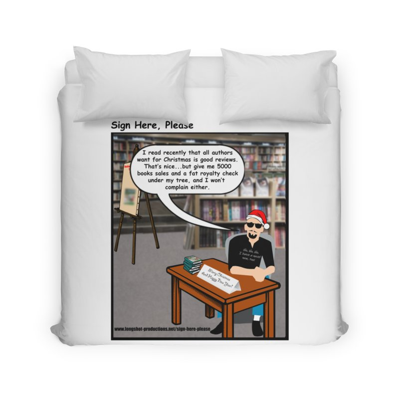 Sign Here Please Christmas One Shot Home Duvet by Author Centric Designs By Longshot Productions