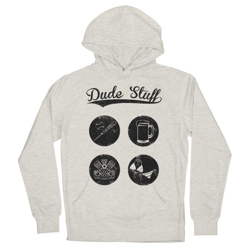 Dude's stuff Men's Pullover Hoody by Loremnzo's Artist Shop