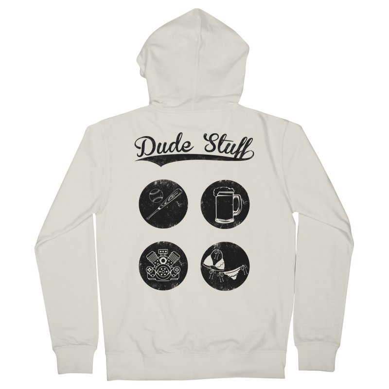 Dude's stuff Men's Zip-Up Hoody by Loremnzo's Artist Shop