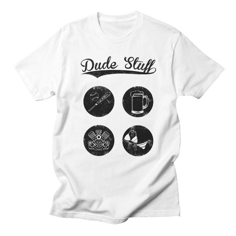 Dude's stuff Men's T-Shirt by Loremnzo's Artist Shop
