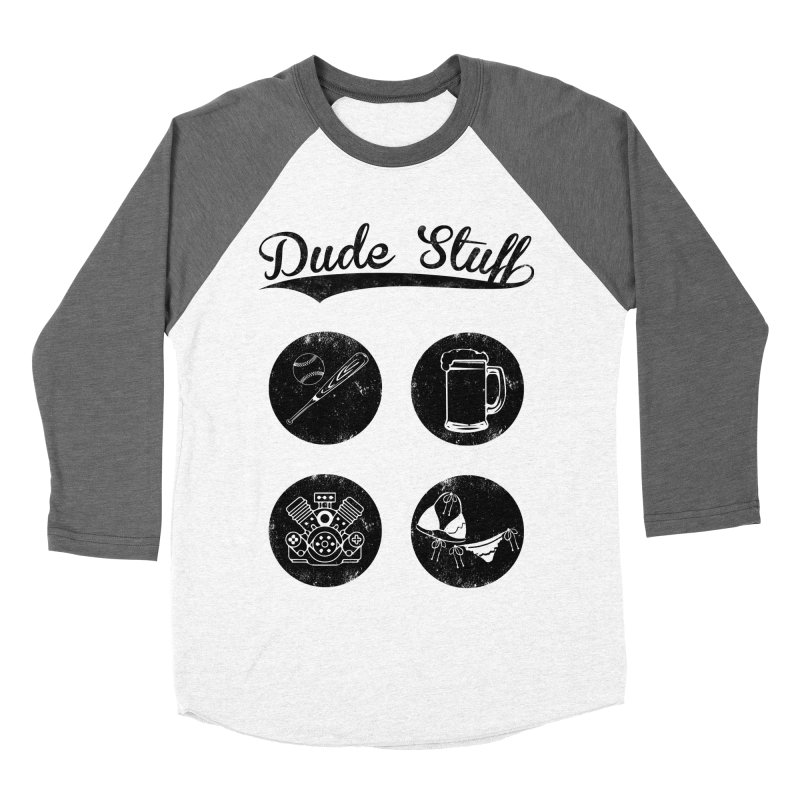 Dude's stuff Men's Baseball Triblend T-Shirt by Loremnzo's Artist Shop