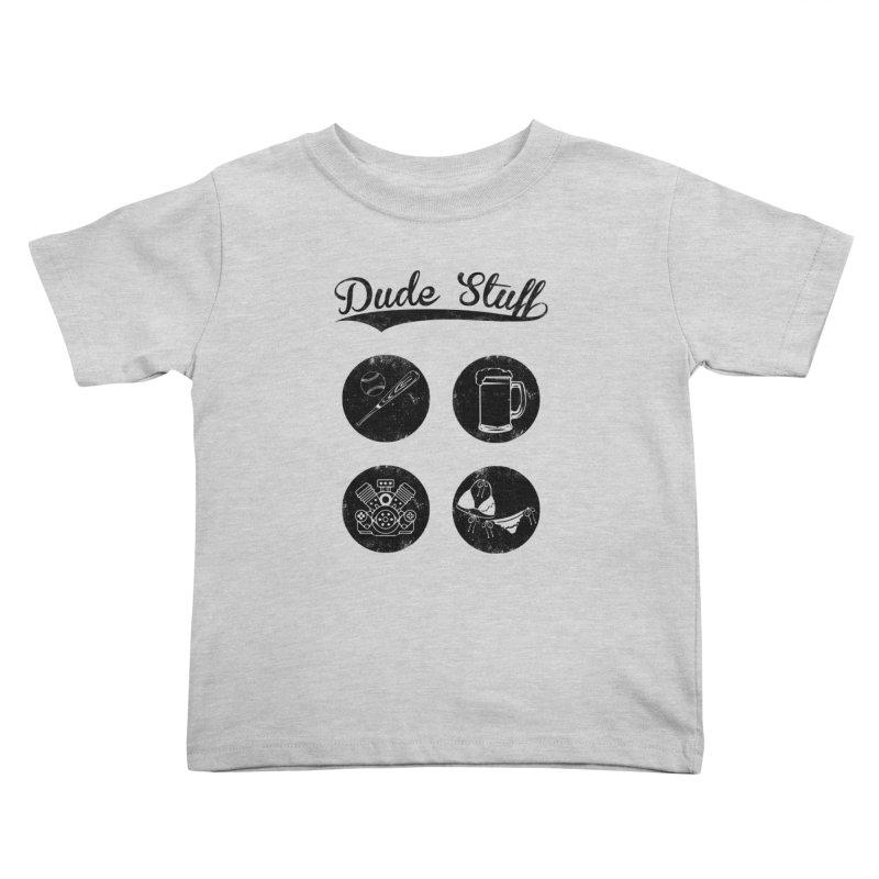 Dude's stuff Kids Toddler T-Shirt by Loremnzo's Artist Shop
