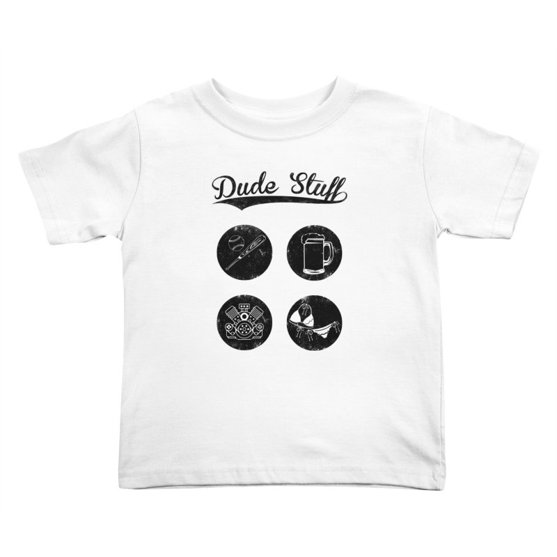 Dude's stuff Kids Toddler T-Shirt by Loremnzo's Artist Shop