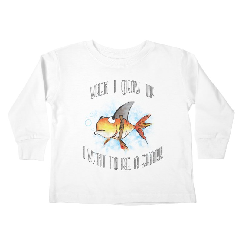 I want to be a shark Kids Toddler Longsleeve T-Shirt by Loremnzo's Artist Shop