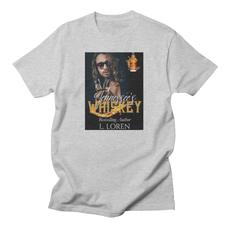Tennessee's Whiskey Men's T-Shirt by Loverotica's Artist Shop
