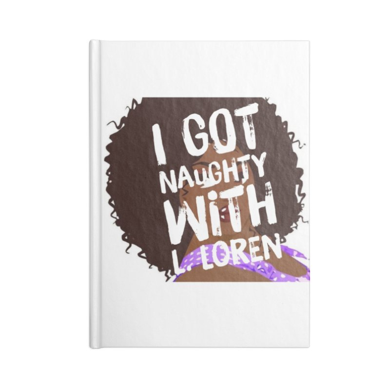 Naughty L Accessories Notebook by Loverotica's Artist Shop
