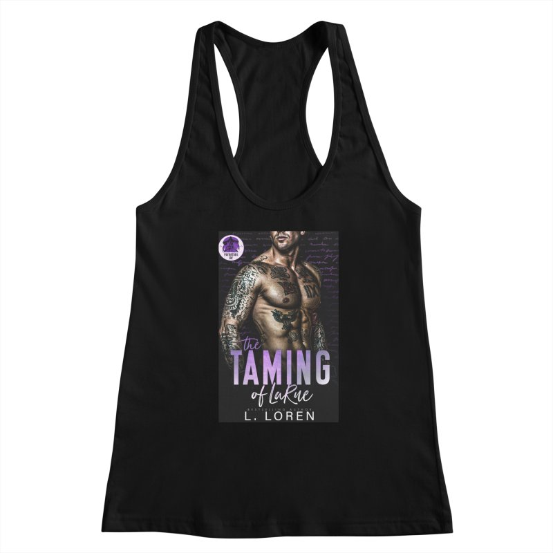 The Taming of LaRue Women's Tank by Loverotica's Artist Shop