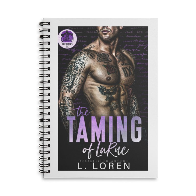 The Taming of LaRue Accessories Notebook by Loverotica's Artist Shop