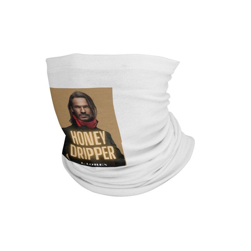 Honey Dripper Accessories Neck Gaiter by Loverotica's Artist Shop