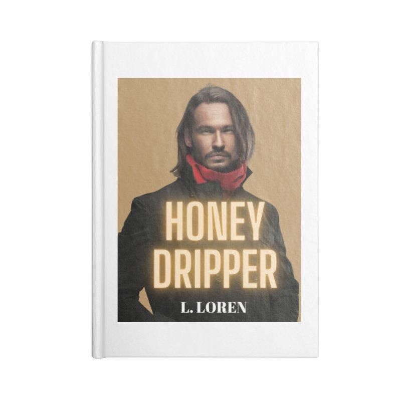 Honey Dripper Accessories Notebook by Loverotica's Artist Shop