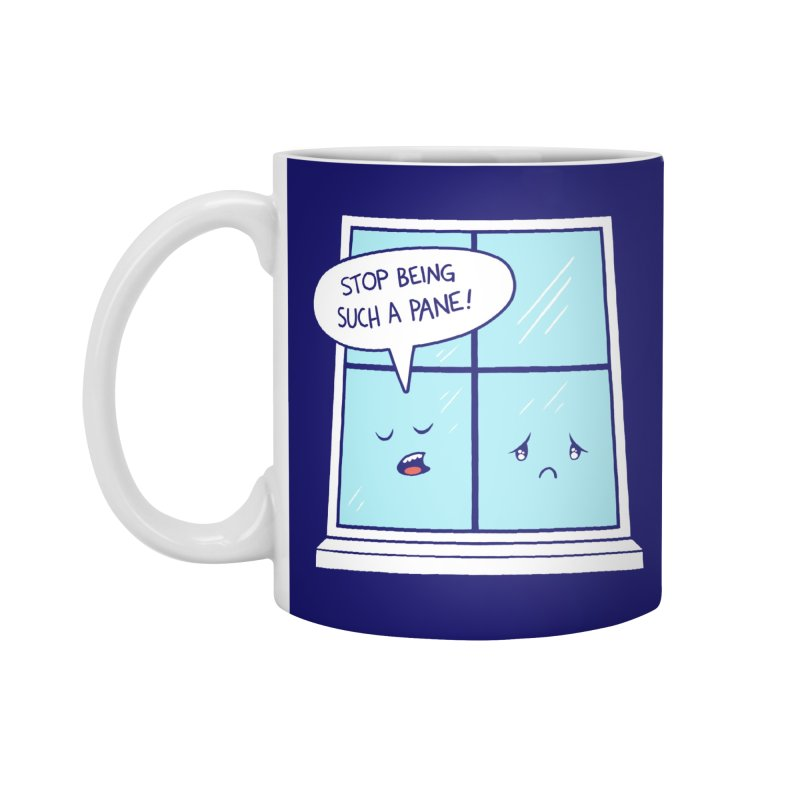 A Pane in the Glass Accessories Mug by Lupi Art + Illustration