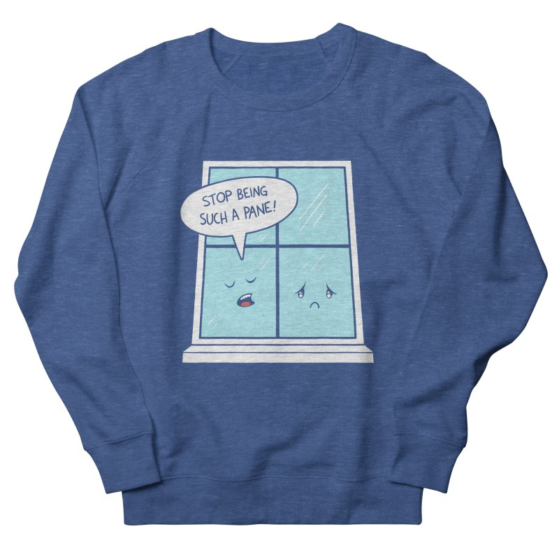 A Pane in the Glass Men's French Terry Sweatshirt by Lupi Art + Illustration