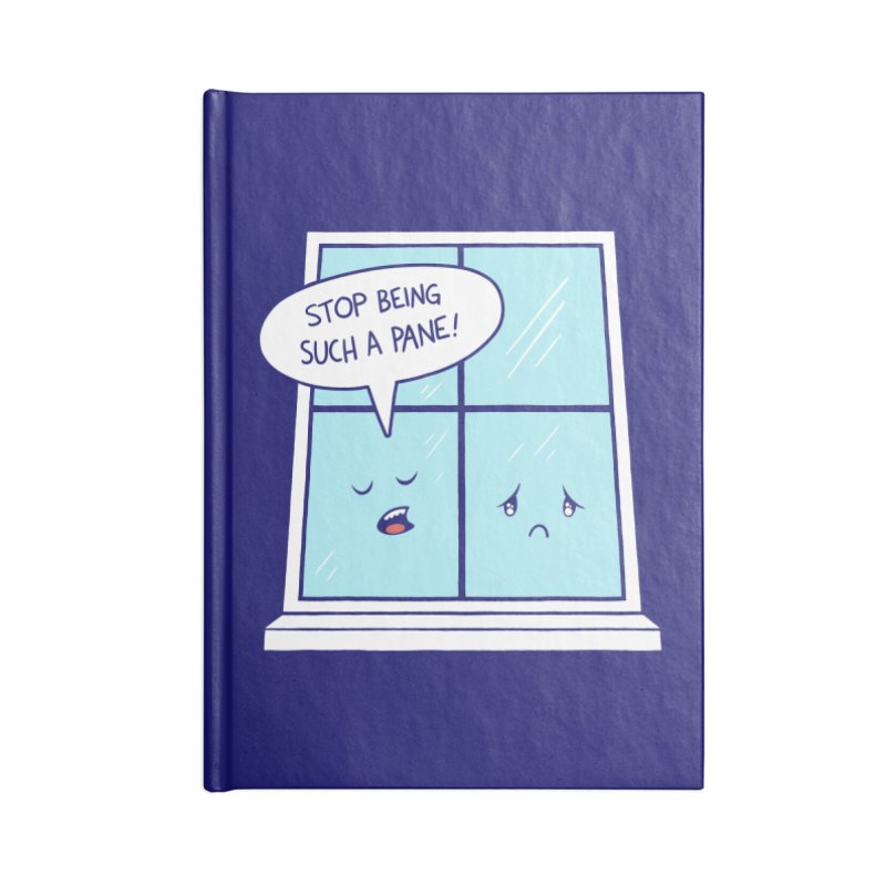 A Pane in the Glass Accessories Lined Journal Notebook by Lupi Art + Illustration