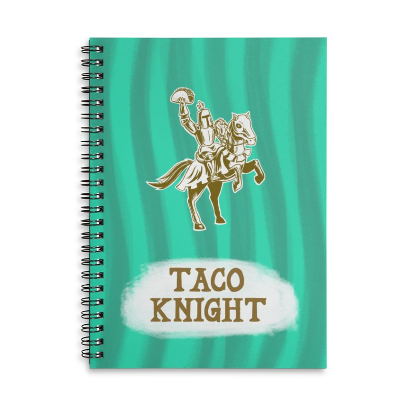 Taco Knight with Text Accessories Lined Spiral Notebook by Lupi Art + Illustration