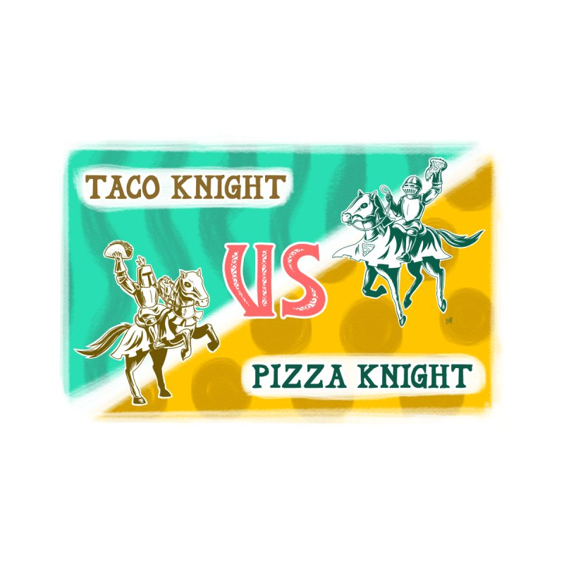 Taco Knight vs Pizza Knight with text Home Fine Art Print by Lupi Art + Illustration