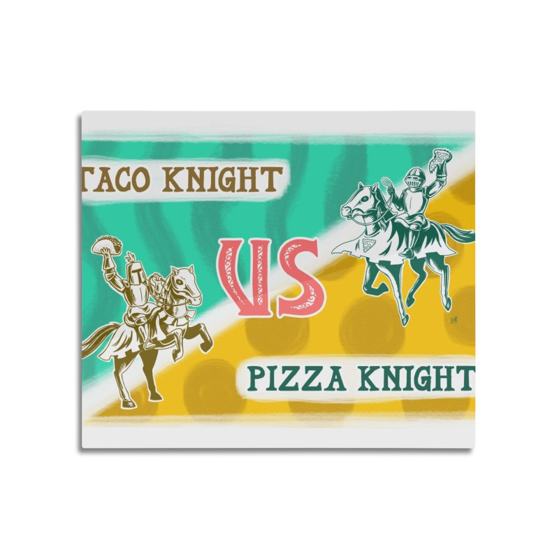 Taco Knight vs Pizza Knight with text Home Mounted Aluminum Print by Lupi Art + Illustration
