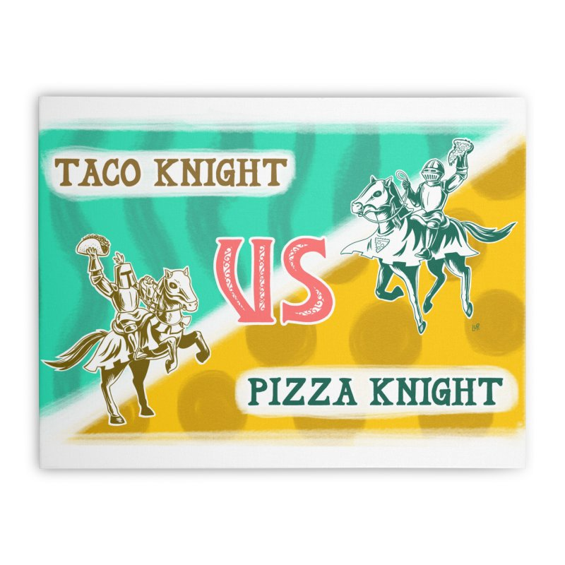 Taco Knight vs Pizza Knight with text Home Stretched Canvas by Lupi Art + Illustration