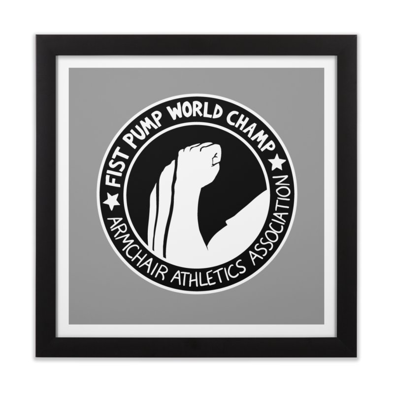 Fist Pump World Champ Home Framed Fine Art Print by Lupi Art + Illustration