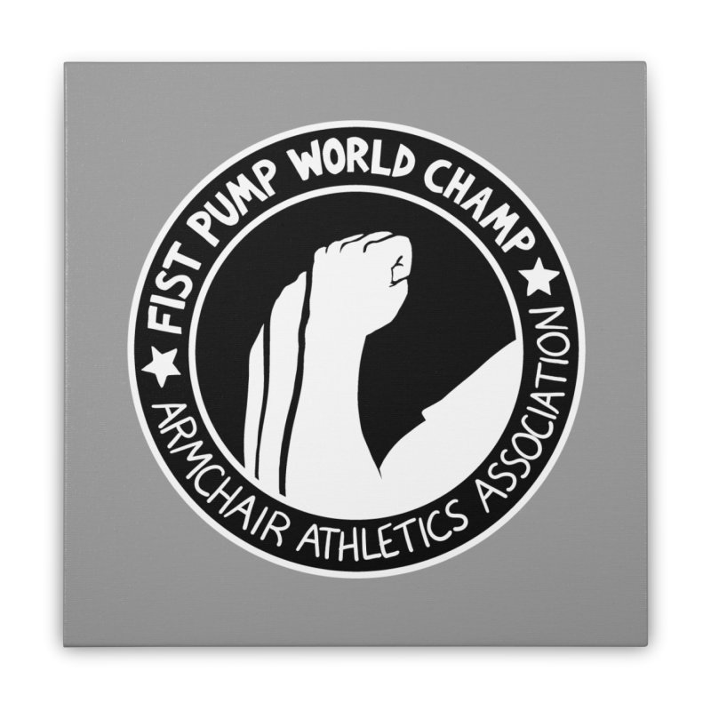 Fist Pump World Champ Home Stretched Canvas by Lupi Art + Illustration