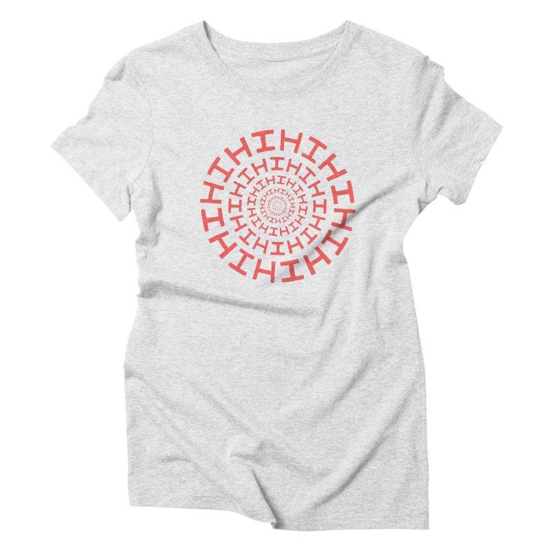 Hi hi hi (it's a red letter day) Women's Triblend T-Shirt by Lupi Art + Illustration