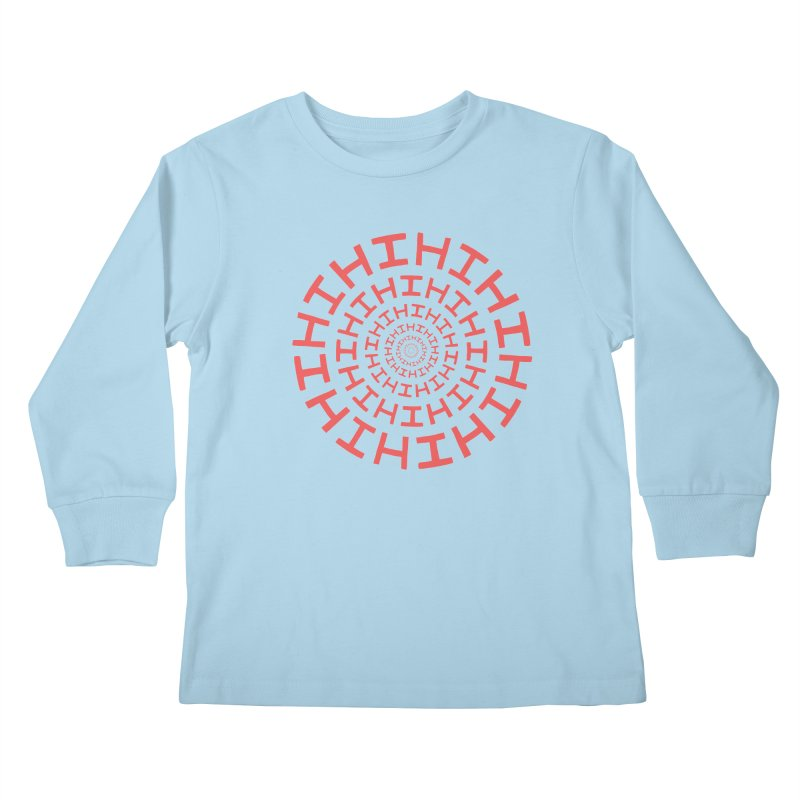Hi hi hi (it's a red letter day) Kids Longsleeve T-Shirt by Lupi Art + Illustration