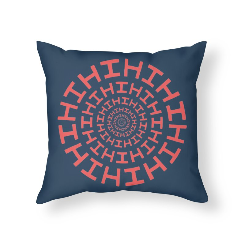 Hi hi hi (it's a red letter day) Home Throw Pillow by Lupi Art + Illustration