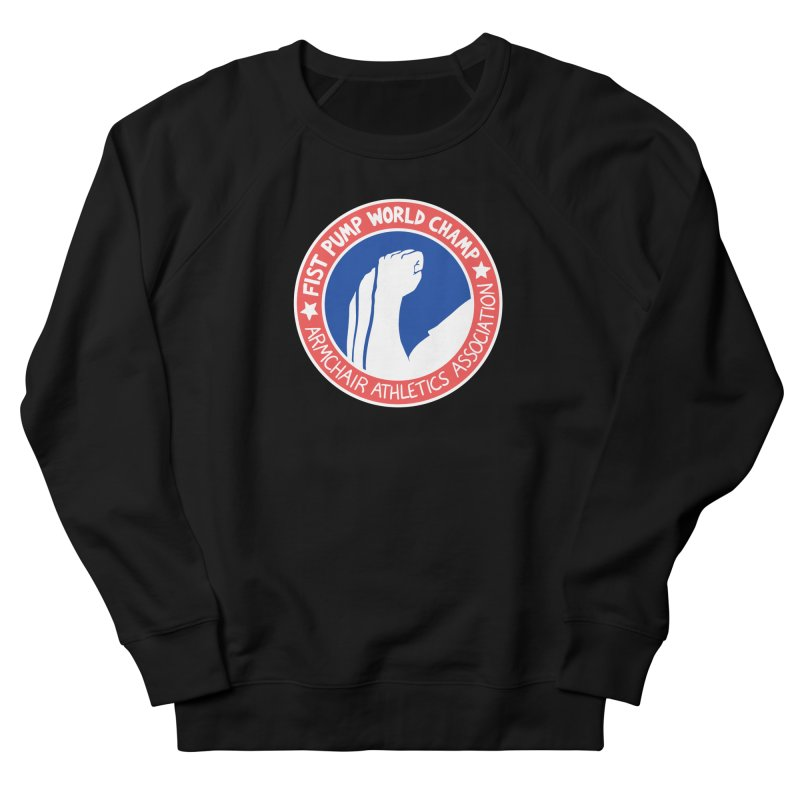 Fist Pump World Champ Women's French Terry Sweatshirt by Lupi Art + Illustration