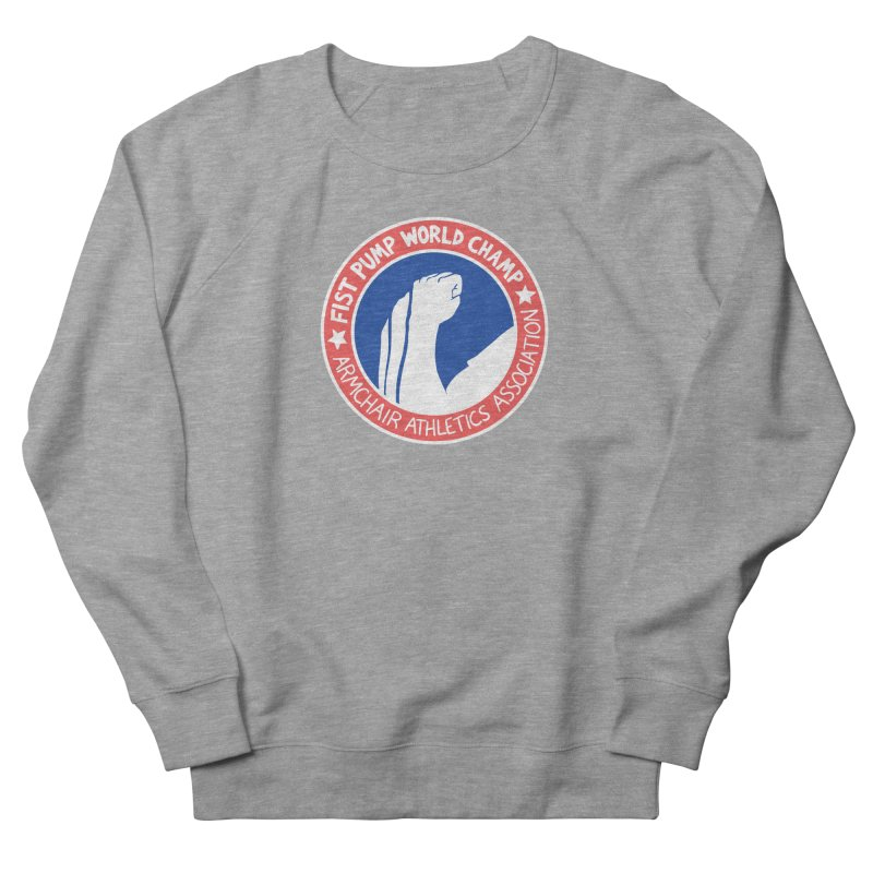 Fist Pump World Champ Men's French Terry Sweatshirt by Lupi Art + Illustration