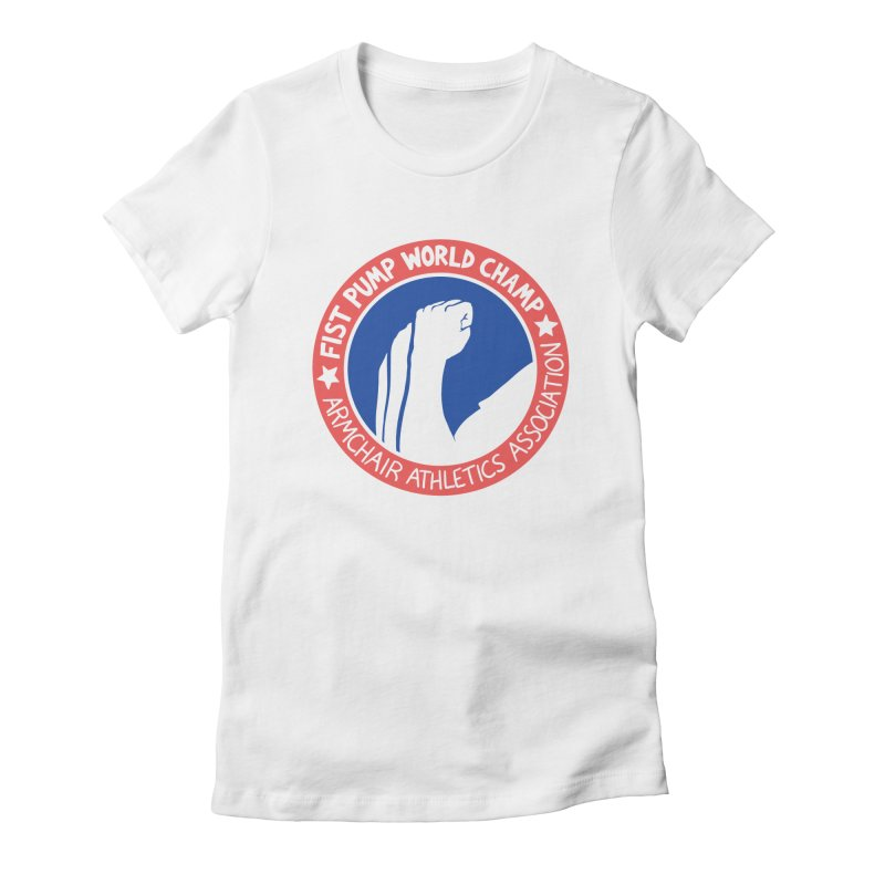 Fist Pump World Champ Women's Fitted T-Shirt by Lupi Art + Illustration