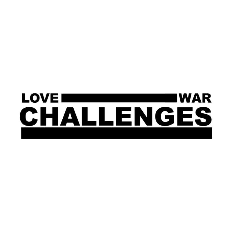 Love War Challenges by Shop LWC