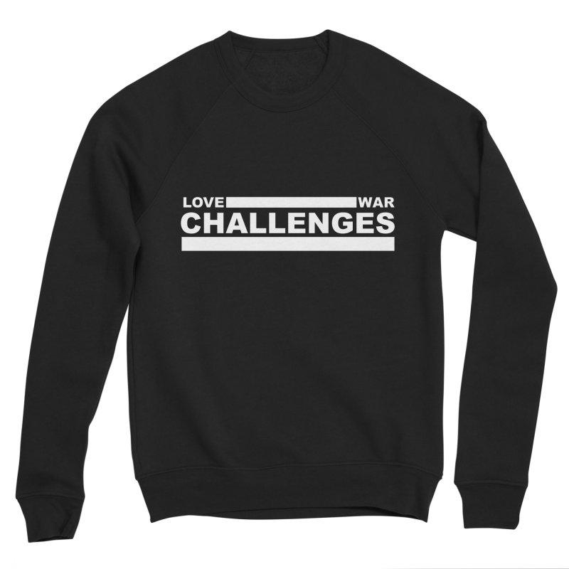 Love War Challenges Tee (Black) Women's Sponge Fleece Sweatshirt by Shop LWC