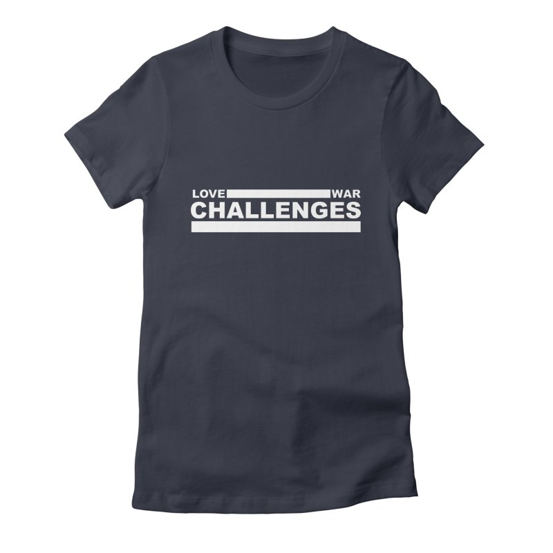 Love War Challenges Tee (Black) Women's Fitted T-Shirt by Shop LWC