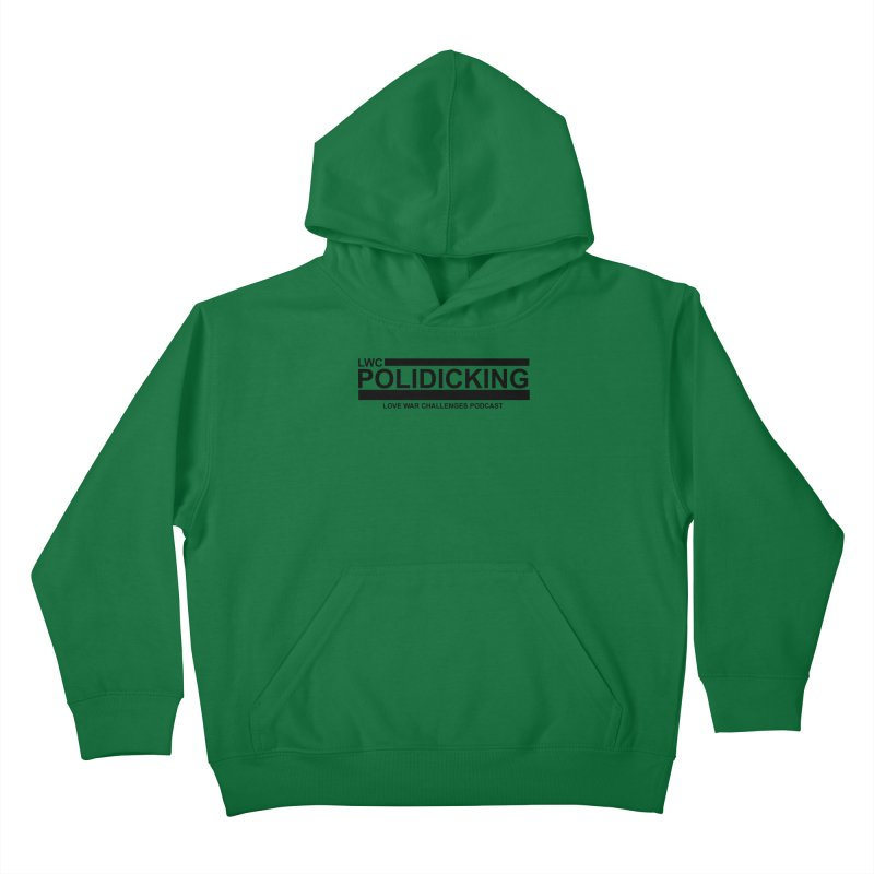 POLIDICKING Kids Pullover Hoody by Shop LWC