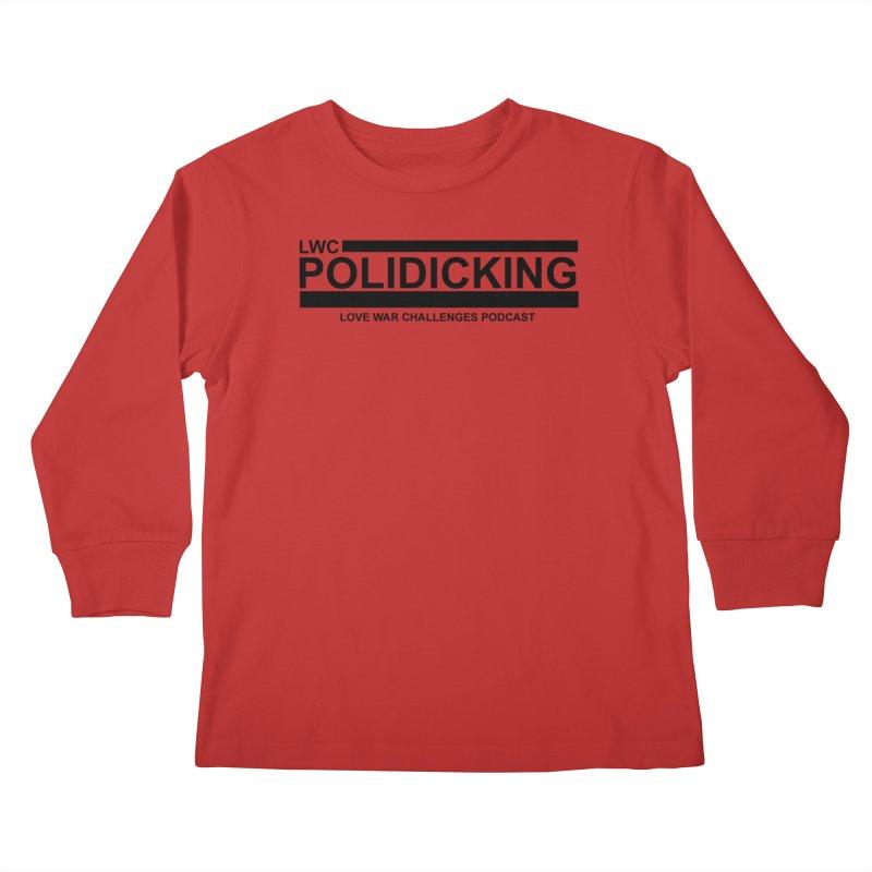 POLIDICKING Kids Longsleeve T-Shirt by Shop LWC