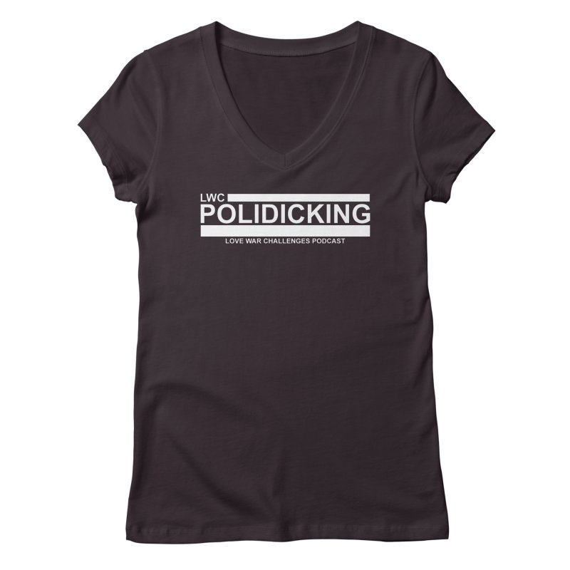 POLIDICKING (Black) Women's Regular V-Neck by Shop LWC