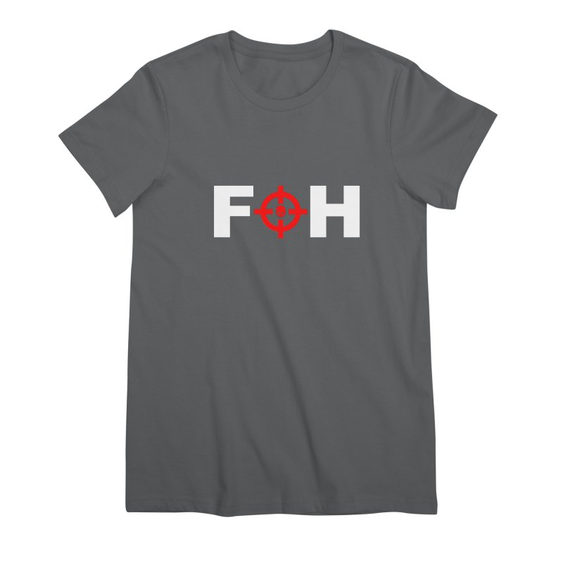 FOH Women's Premium T-Shirt by Shop LWC