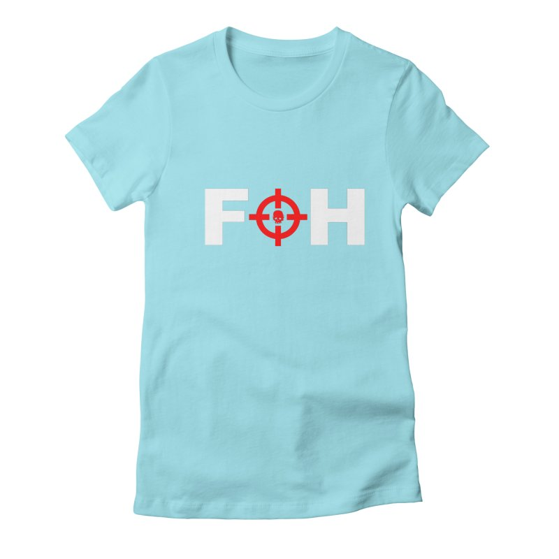 FOH Women's Fitted T-Shirt by Shop LWC
