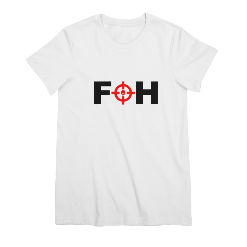 FOH (BLACK) Women's Premium T-Shirt by Shop LWC