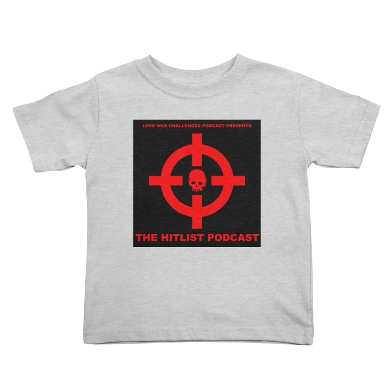 The Hitli$t Cover Kids Toddler T-Shirt by Shop LWC