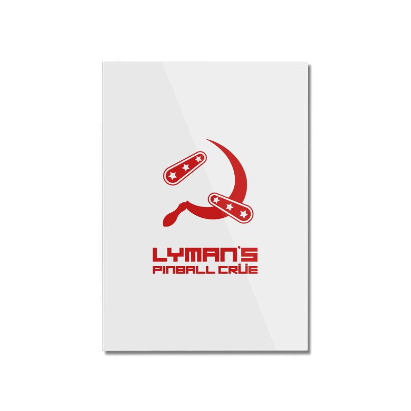 Flipper and Sickle Home Mounted Acrylic Print by Lymans Tavern