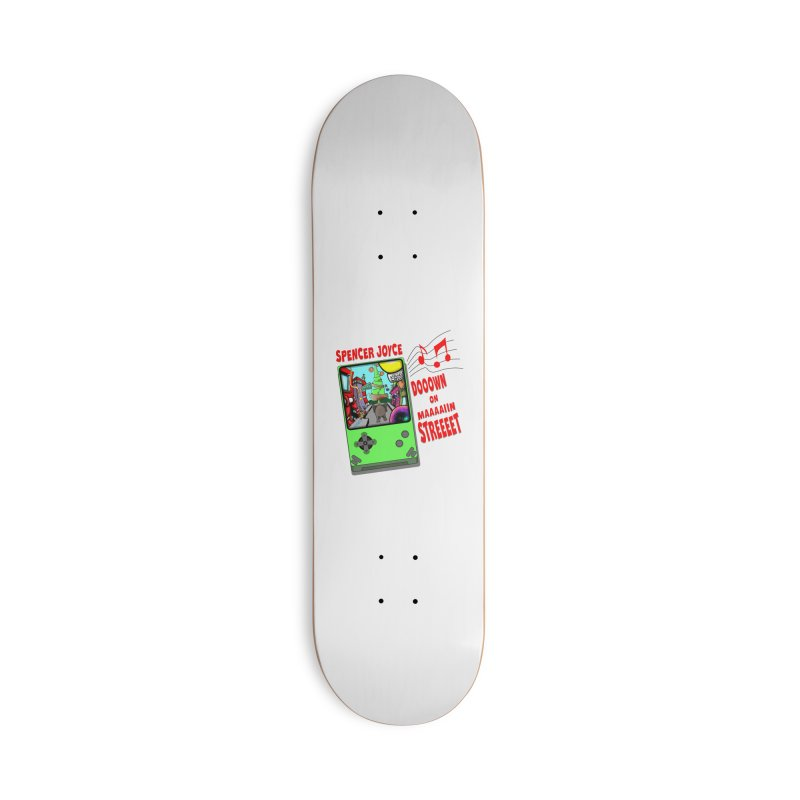 Down on Main Street Accessories Deck Only Skateboard by MD Design Labs's Artist Shop