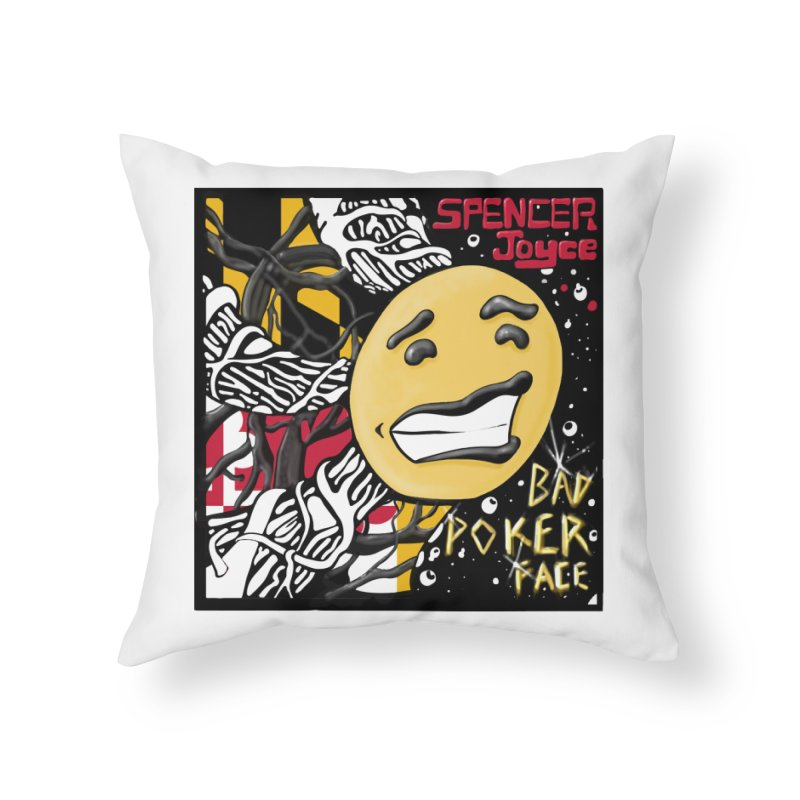 Spencer Joyce Bad Poker Face Home Throw Pillow by MD Design Labs's Artist Shop