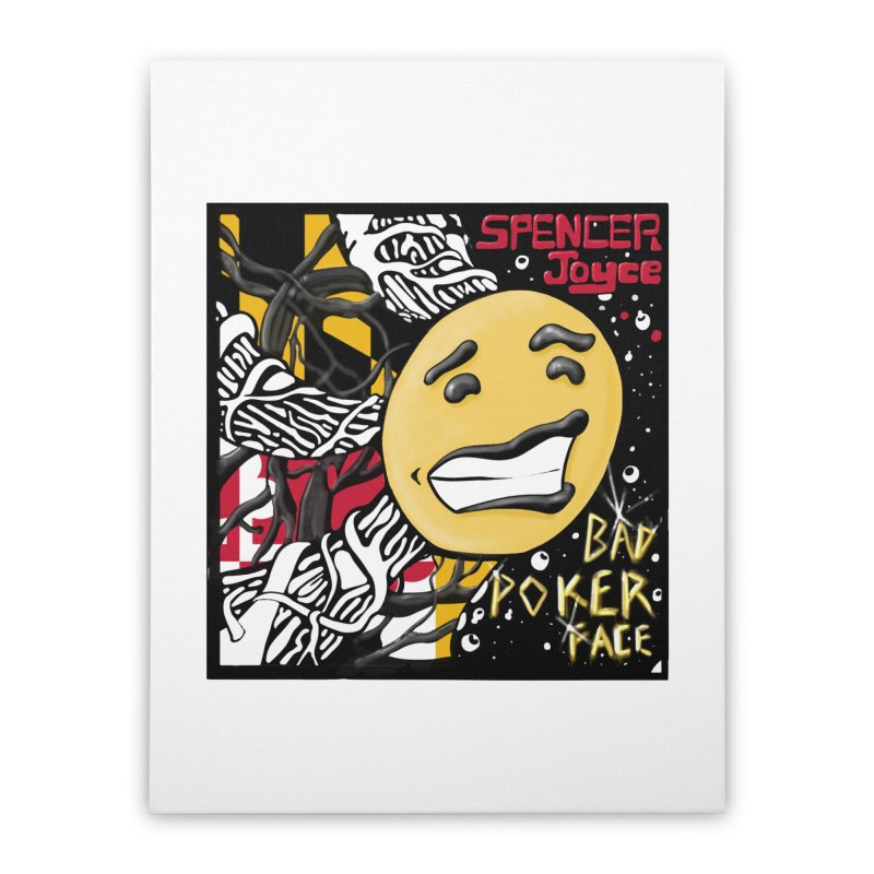 Spencer Joyce Bad Poker Face Home Stretched Canvas by MD Design Labs's Artist Shop