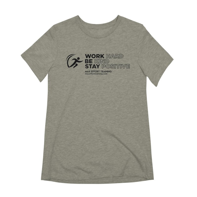 Work Hard/Be Kind (update) Women's Extra Soft T-Shirt by Max Effort Training