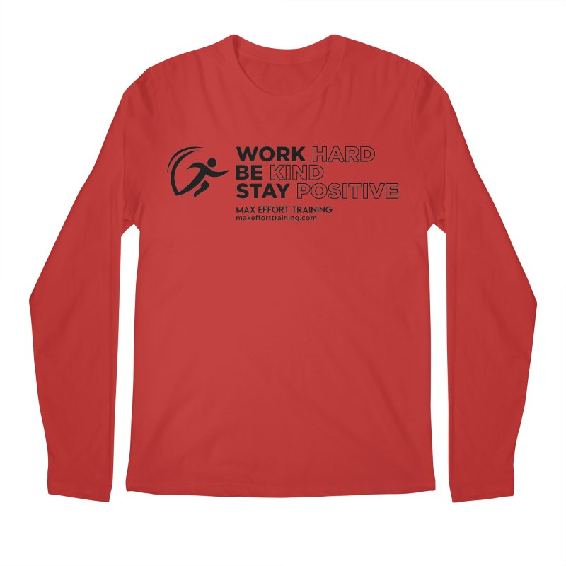 Work Hard/Be Kind (update) Men's Regular Longsleeve T-Shirt by Max Effort Training